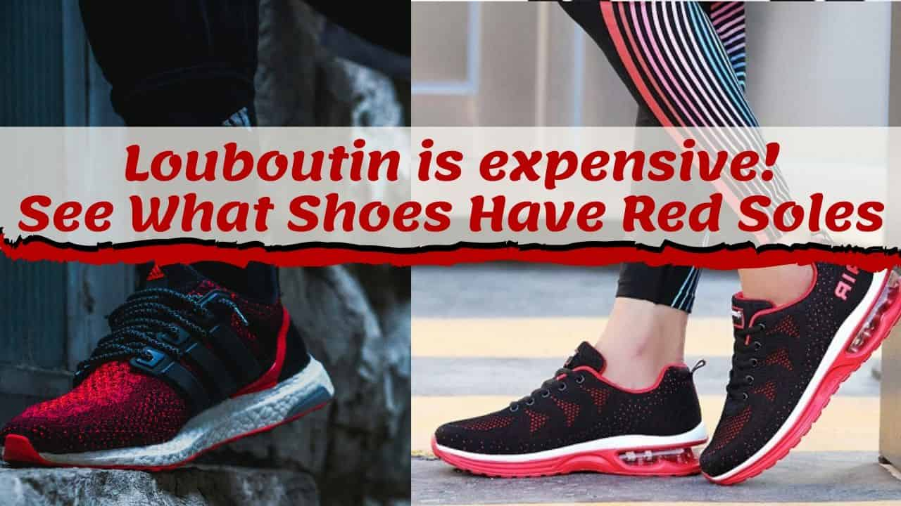What shoes have red sole