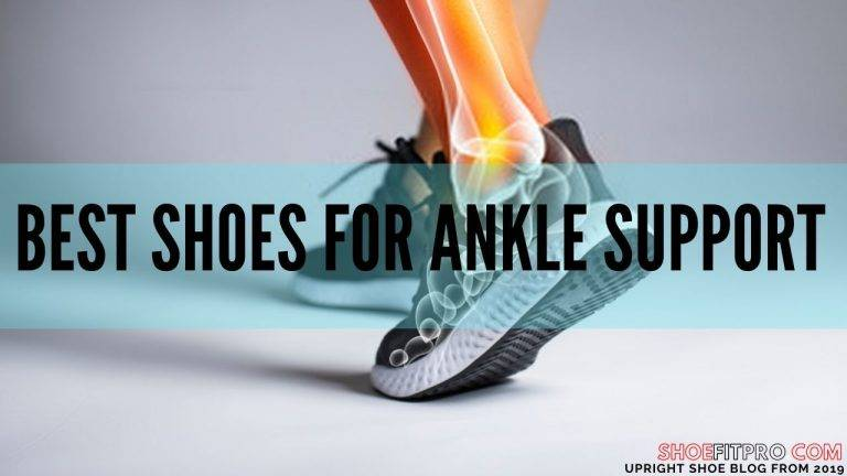 The 10 Best Shoes for Ankle Support in 2021