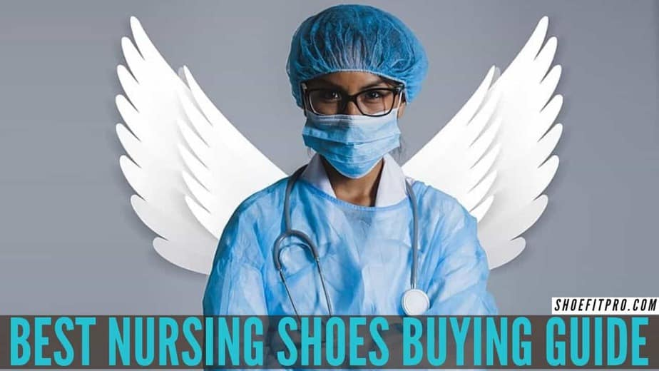 BEST NURSING SHOES BUYING GUIDE