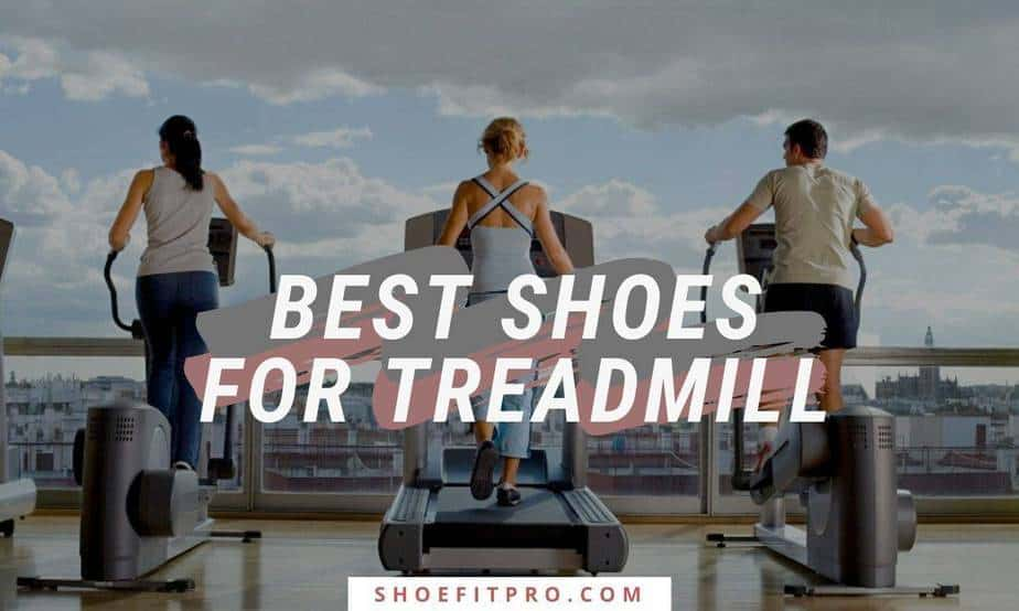 Best Shoes for Treadmill [Guide and Product Review]