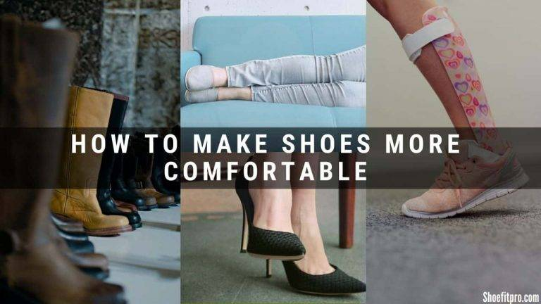 12 Actionable simple Hacks- How To Make Shoes More Comfortable-running shoes-walking shoes-workout shoes-dress shoes-high heels
