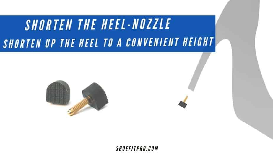 how to make dress shoes more comfortable-Shorten the heel nozzle