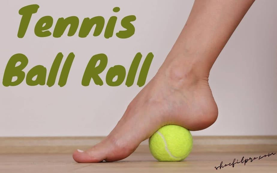 Flat Feet Exercises_Tennis Ball Roll