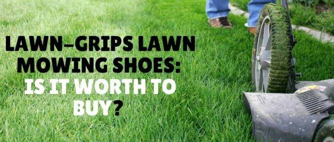 Lawn grips lawn mowing shoes is it worth to buy