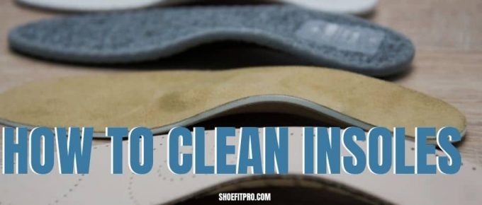 How to clean insoles