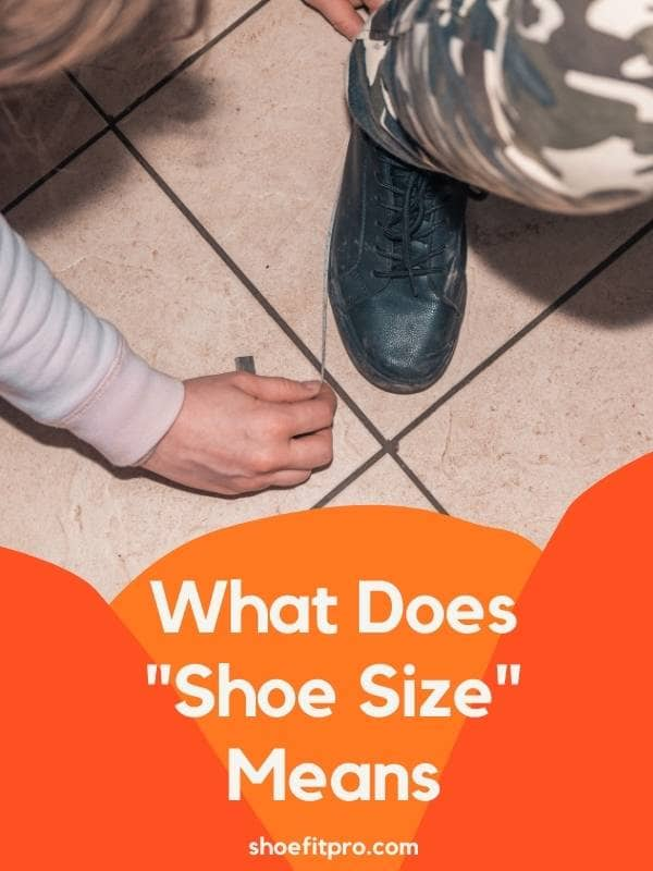What Does Shoe Size Means