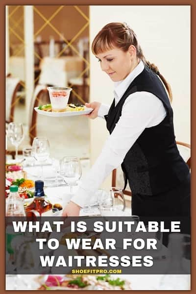 what is suitable to wear for waitresses