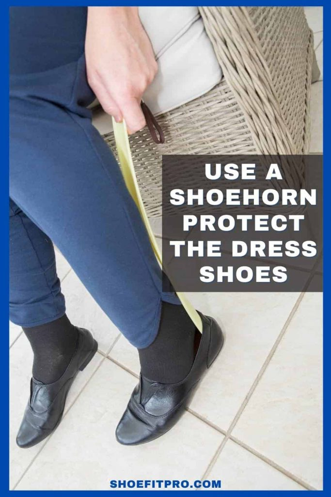 How-much-room-should-be-in-the-toe-area-of-a-shoe-Use-a-shoehorn-Protect-the-dress-shoes